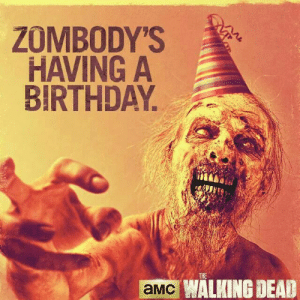 New Zombie Birthday Meme Memes.