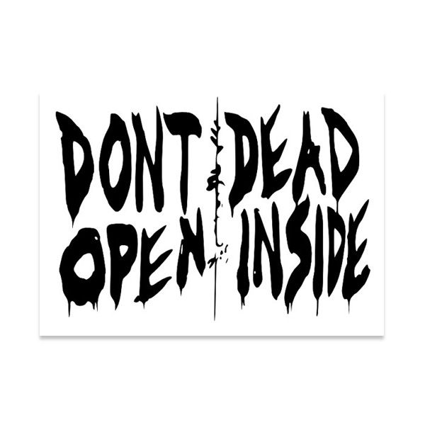 The Walking Dead Don\'t Open Dead Inside Clip Art.