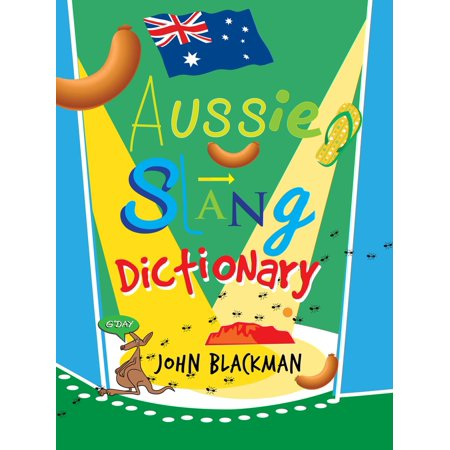 Aussie Slang Dictionary.