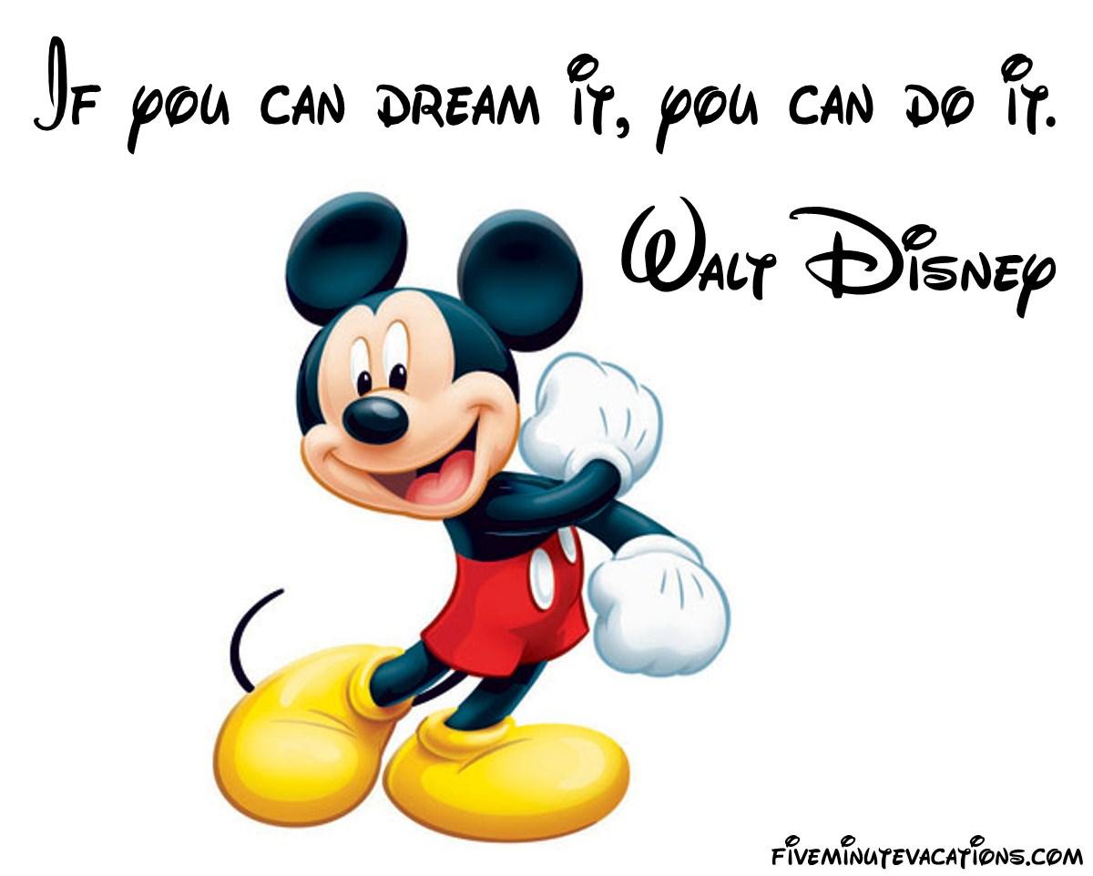 Walt Disney Quotes.