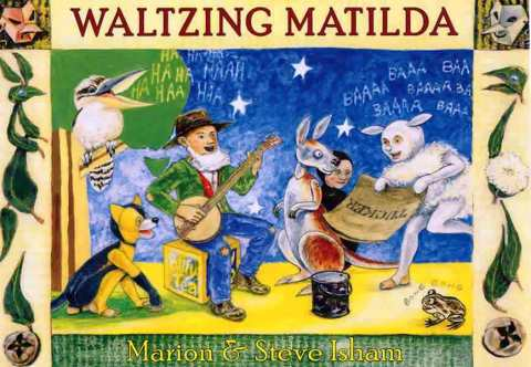 Waltzing Matilda (a Singable Picture Book).