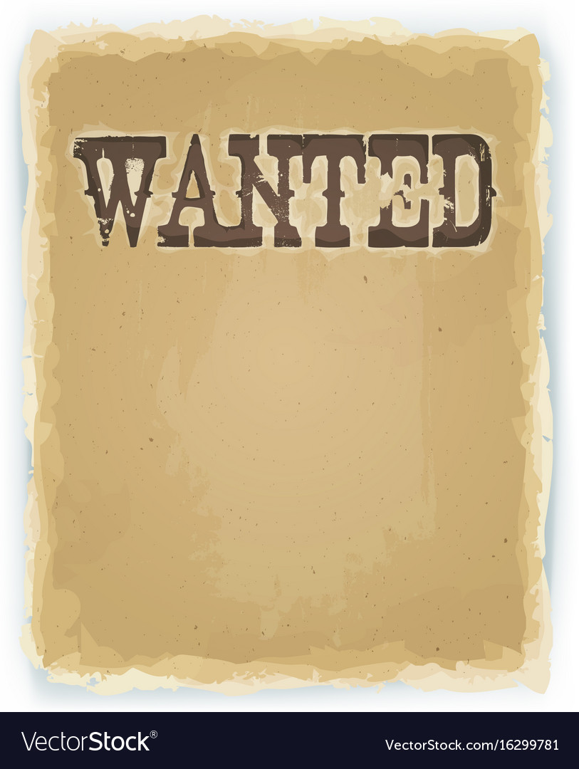 Wanted poster on vintage background.