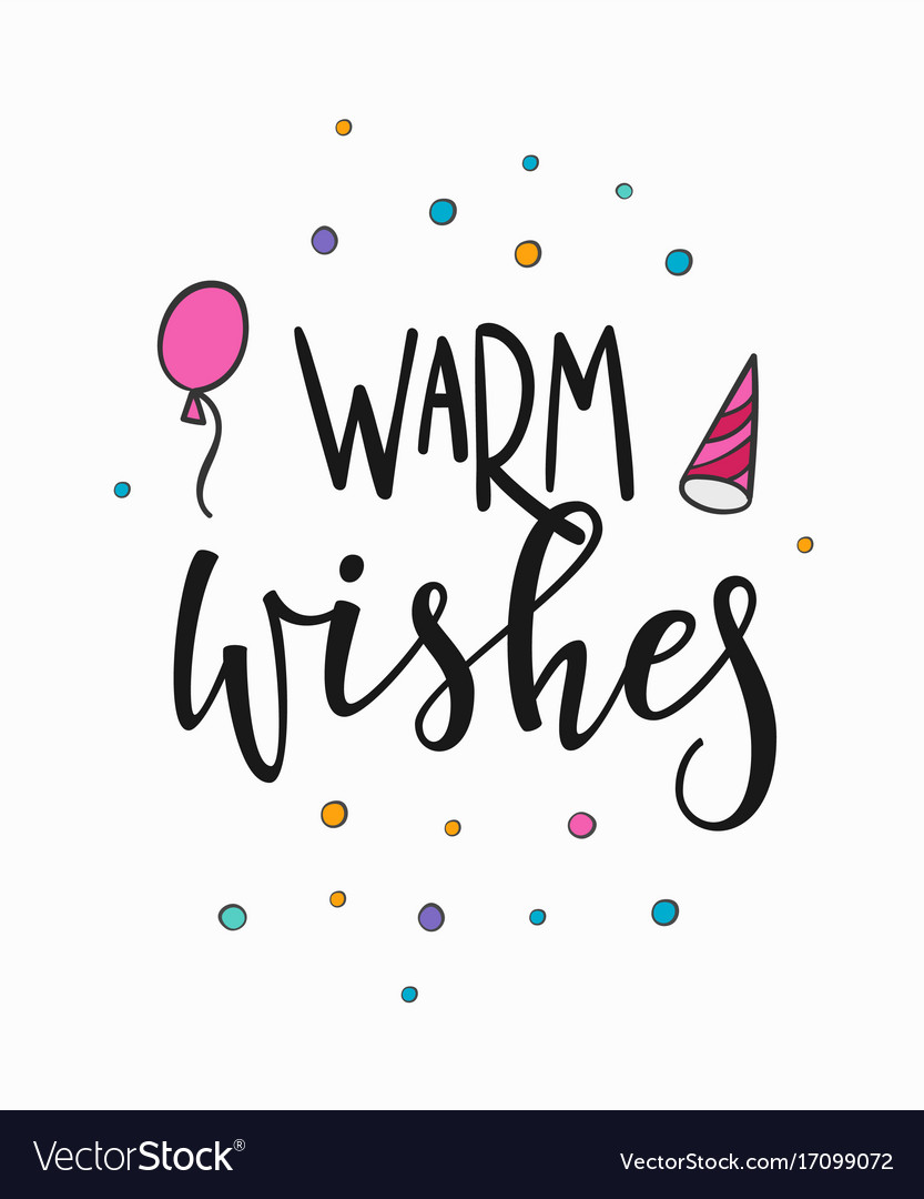 Warm wishes lettering typography.