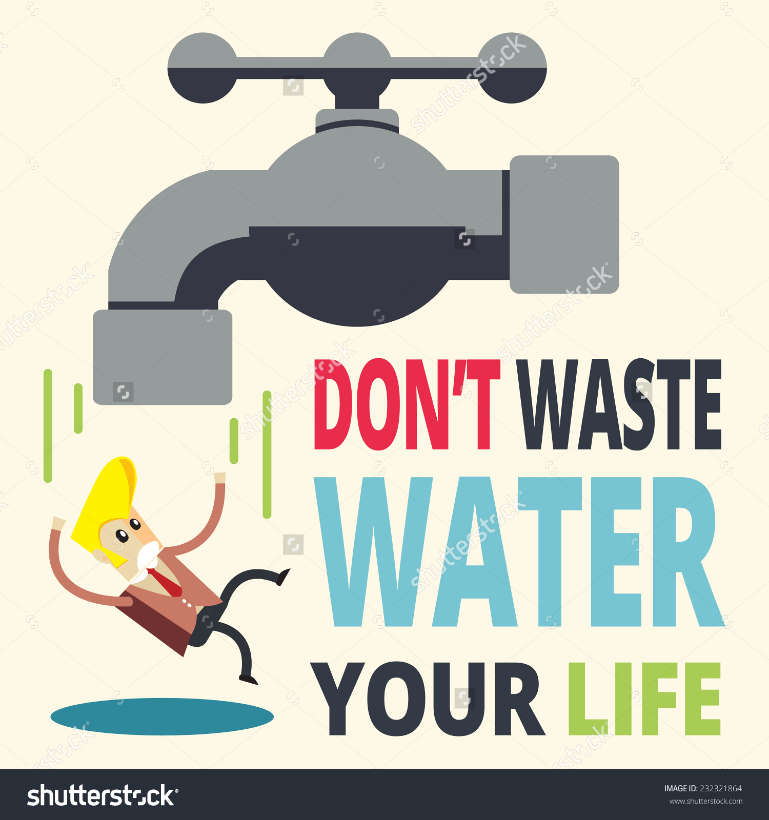 Dont Waste Water Your Life Stock Vector 232321864.