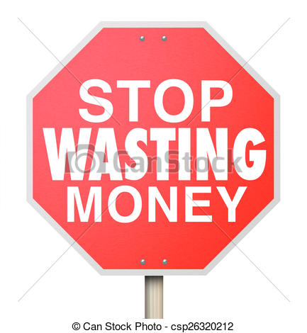 Clipart of Stop Wasting Money Words Red Warning Sign Overbudget.