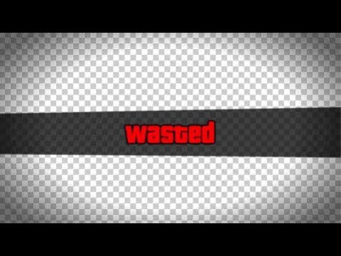 GTA 5 Wasted Effect Transparent Template (Free To Use).