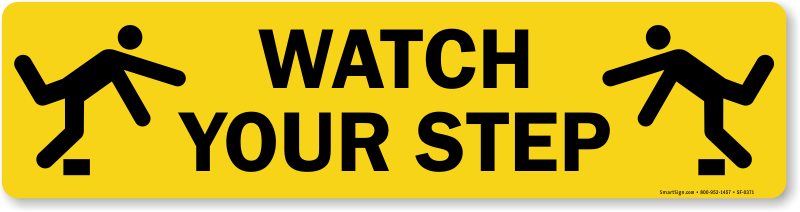 Watch Your Step Clipart.