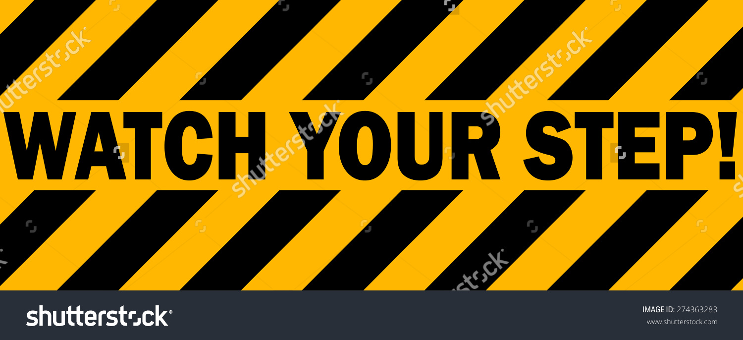 Watch Your Step Industrial Tape Warning Stock Vector 274363283.