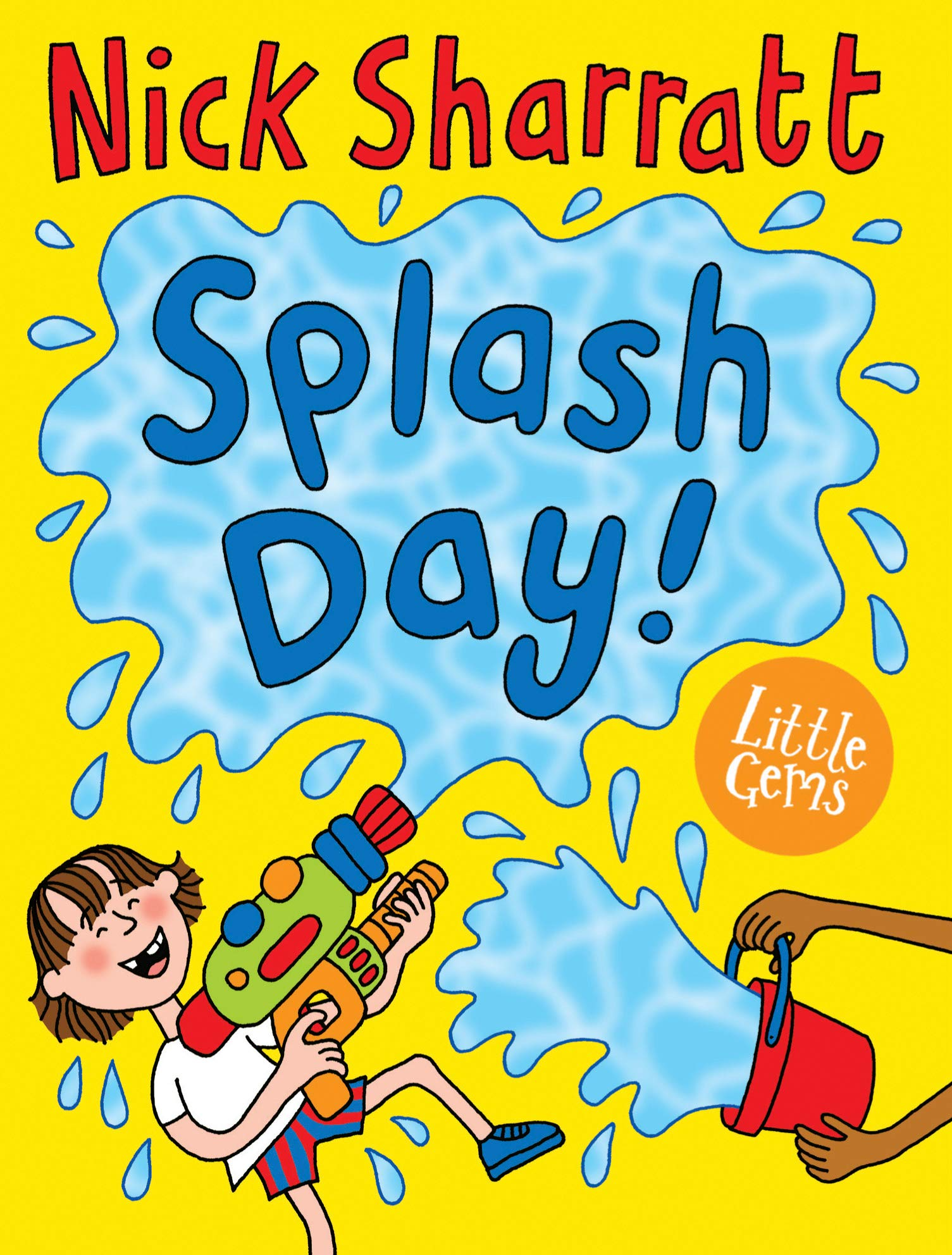 Splash Day!: 9781781128275: Amazon.com: Books.