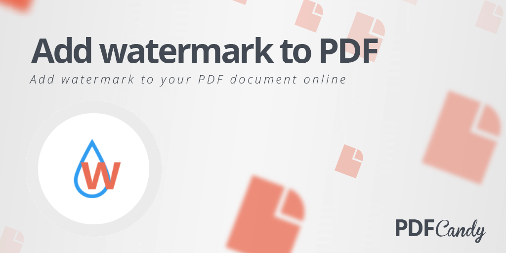 Add watermark to PDF online for free!.