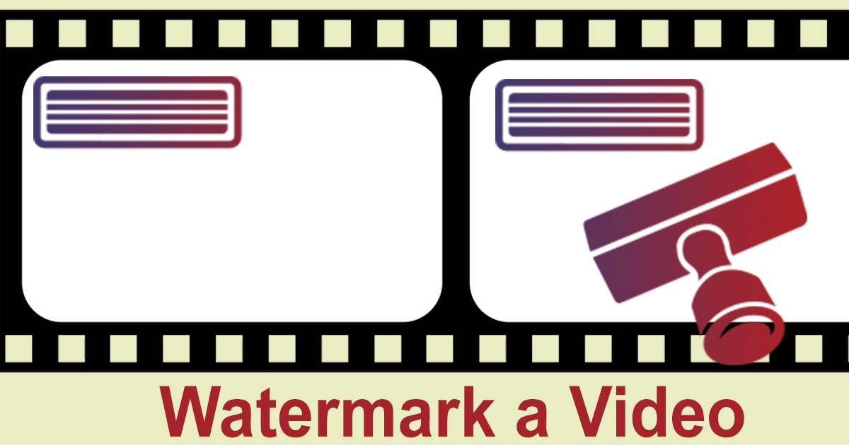 How to Add Your Watermark to a Video Online.