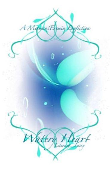 Watery Heart (A Merman!Eremin Fanfiction).