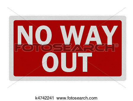 Clipart of 'No way out' high resolution, detailed sign, isolated.