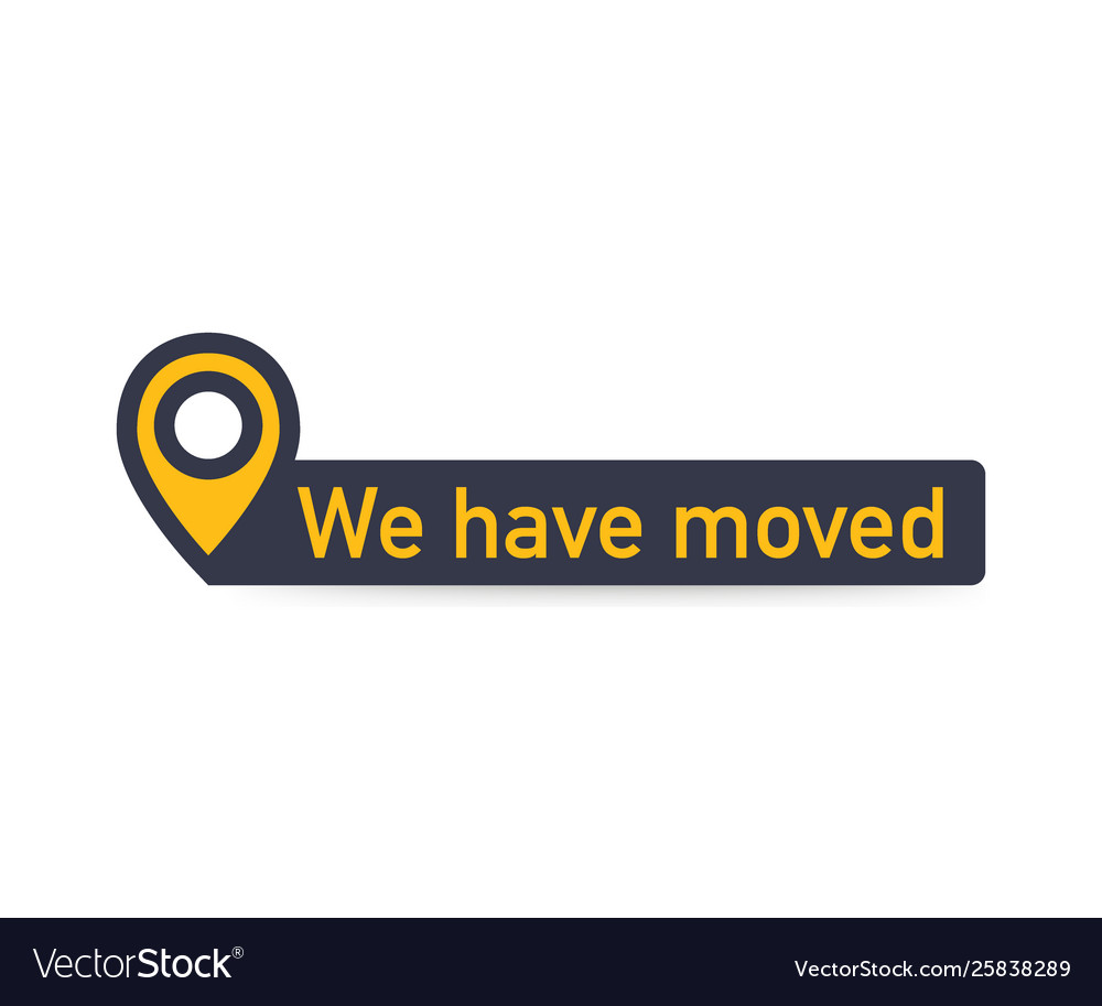 Weve moved moving office sign clipart image.