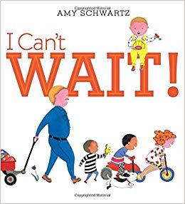 I Can\'t Wait!: Amy Schwartz: 9781442482319: Amazon.com: Books.