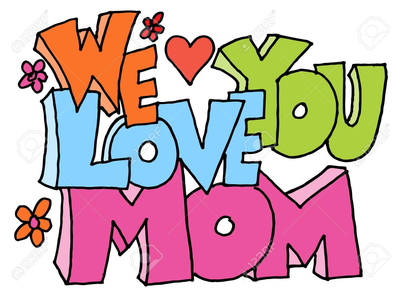 We Love You Mom Clipart.