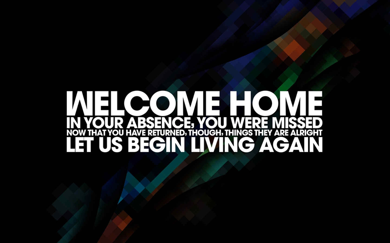 Welcome Back Home Messages For Husband.