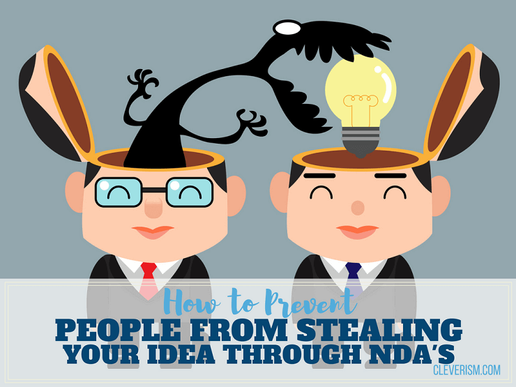How to Prevent People from Stealing Your Idea through NDAs.