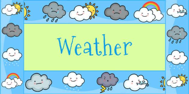 Weather Themed Display Borders.