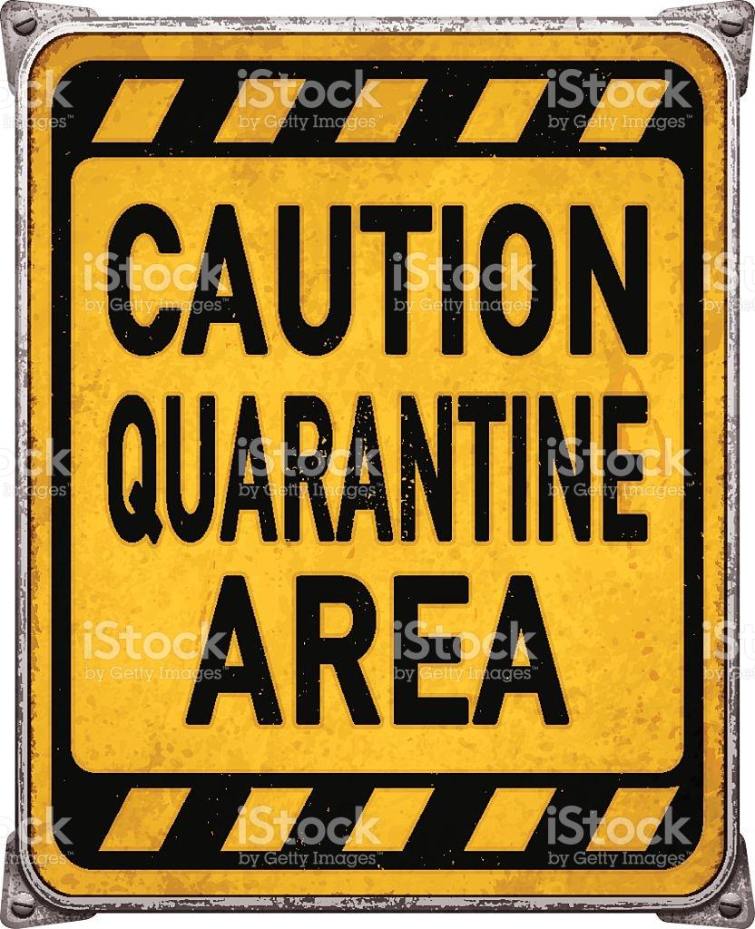 Weathered Yellow Quarantine Area Metal Placardvector stock vector.