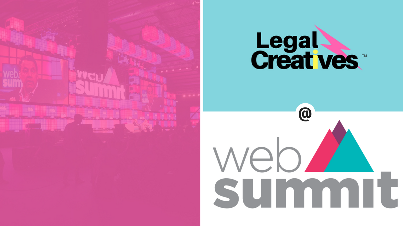 Legal Creatives, Featured at Web Summit 2017, Lisbon Portugal.