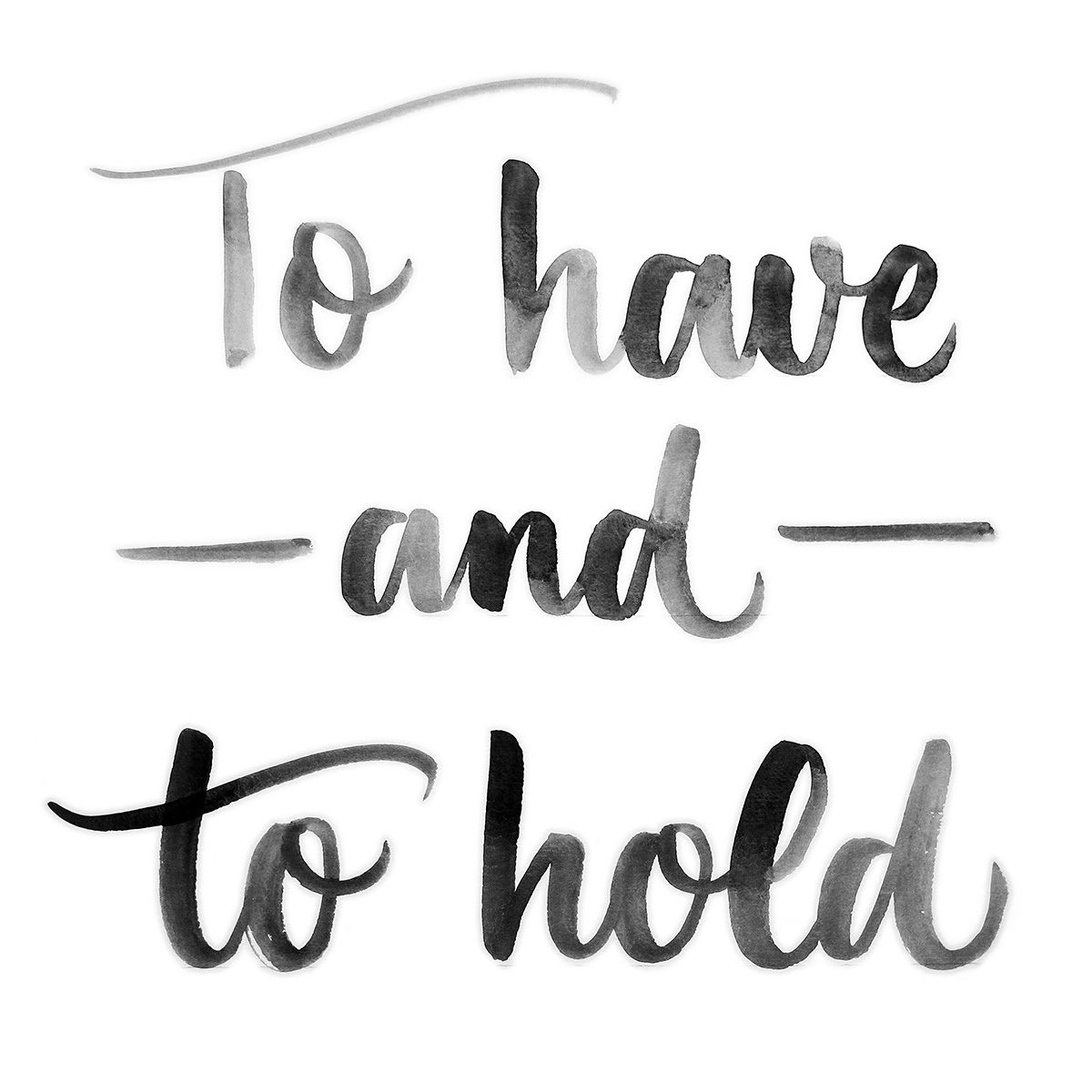 To Have and To Hold.