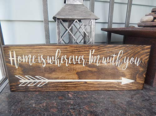 \'Home is wherever I\'m with You\' with arrow clipart Wood love quote sign,  wedding sign, arrow home decor sign.