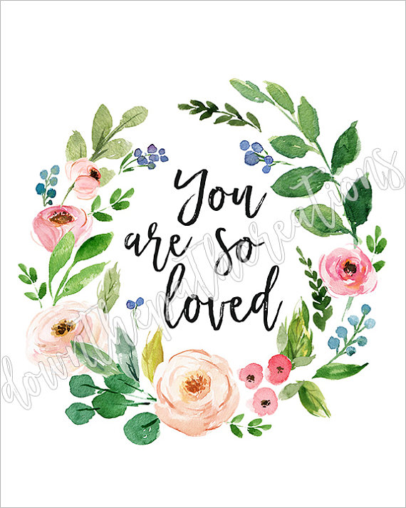 You Are So Loved Printable, Nursery Wreath Print, Floral.