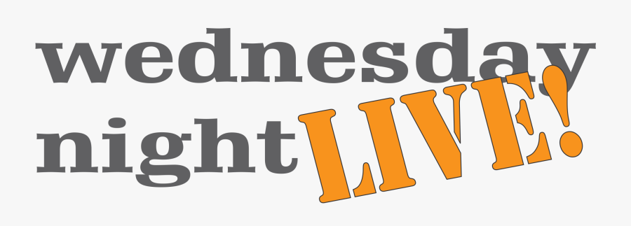 Wednesday Night Live Clipart , Free Transparent Clipart.