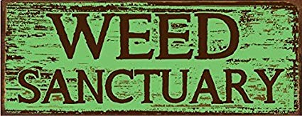 NNHG Tin Sign 8x12 inches Weed Sanctuary Metal Sign.