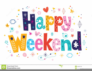 Have A Great Weekend Free Clipart.