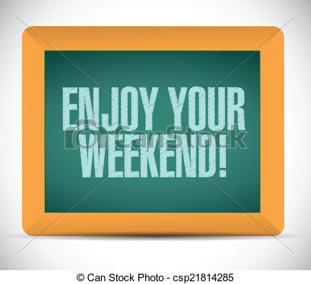 Enjoy The Weekend Clipart.