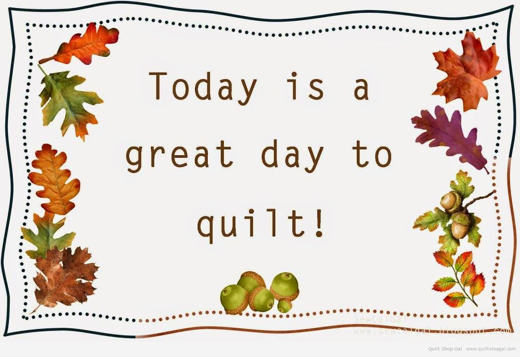 Welcome Autumn. Welcome Fall. A Perfect Season for Quilting. And.