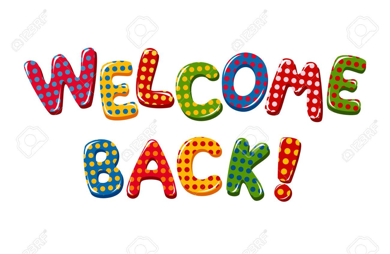 Welcome Back text in colorful polka dot design.