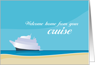 Welcome Home from your Cruise Cards from Greeting Card Universe.
