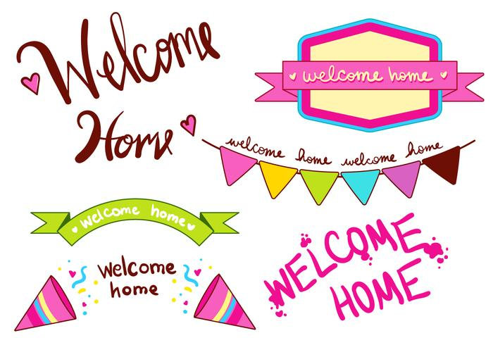Welcome Home Banner Type Set.