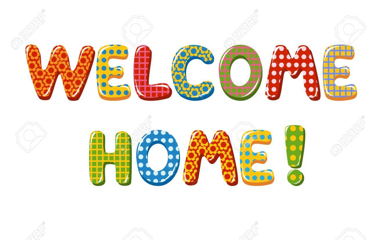 Welcome Home text with colorful design elements.