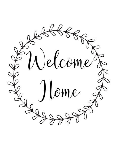 Welcome Home Free Printable.
