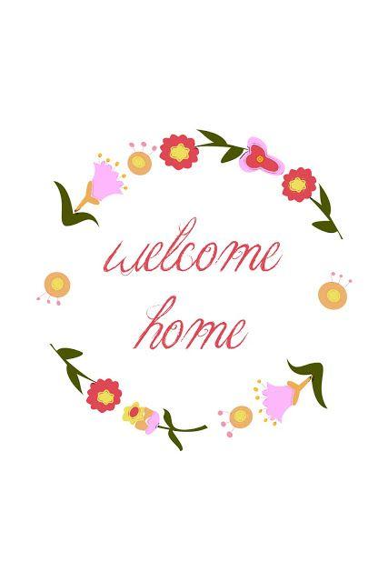 free printable: welcome home.