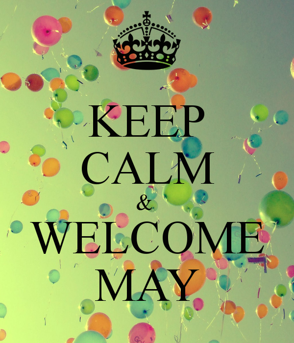 Welcome May 1.