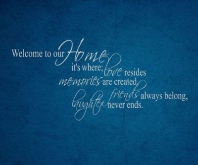 24 Heartwarming Quotes for Welcoming Home.