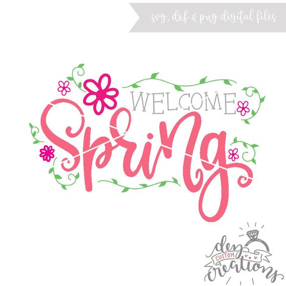 Welcome Spring SVG file.