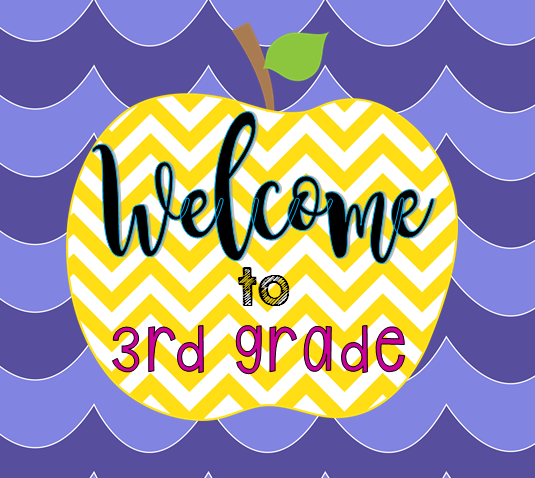 Welcome to Third Grade.