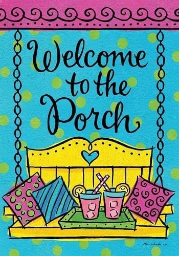 Porch Welcome Flag.
