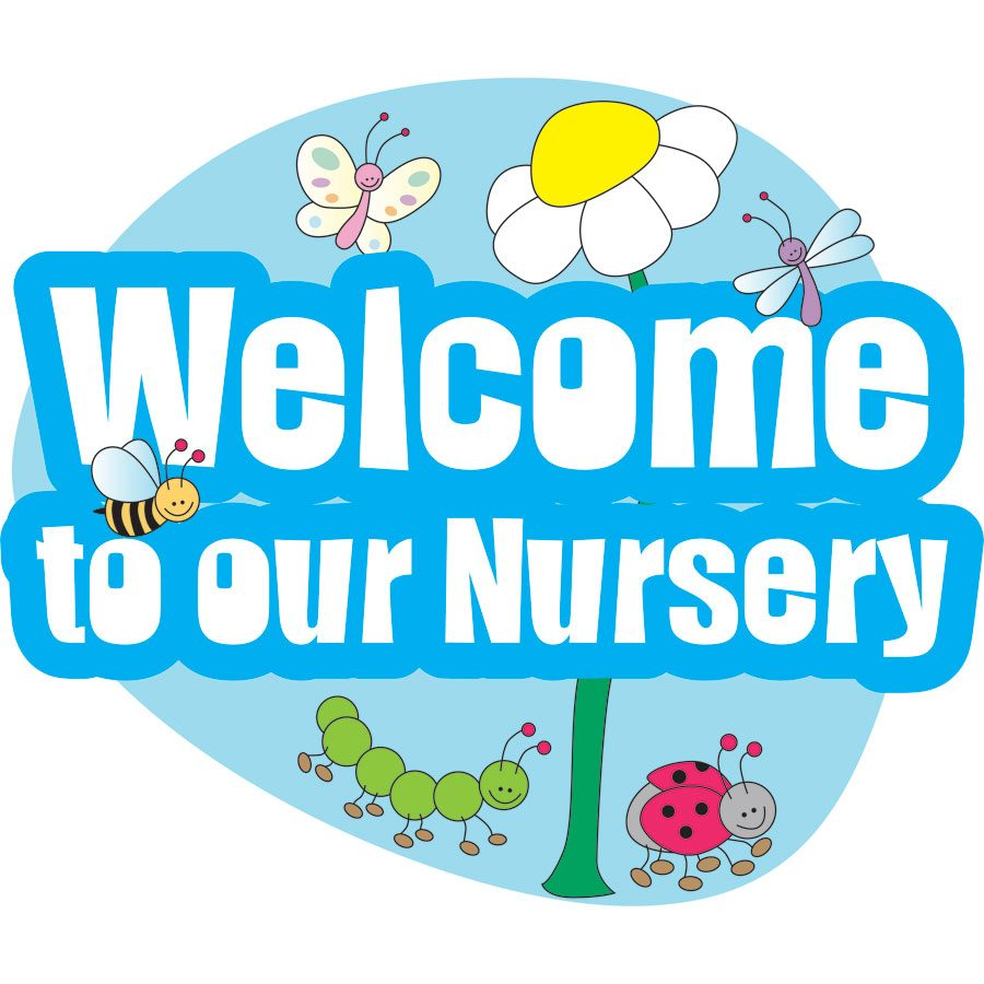 Welcome to our Nursery!.