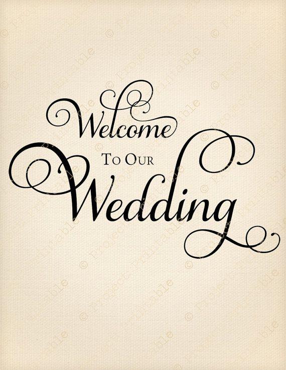 WELCOME to our WEDDING.