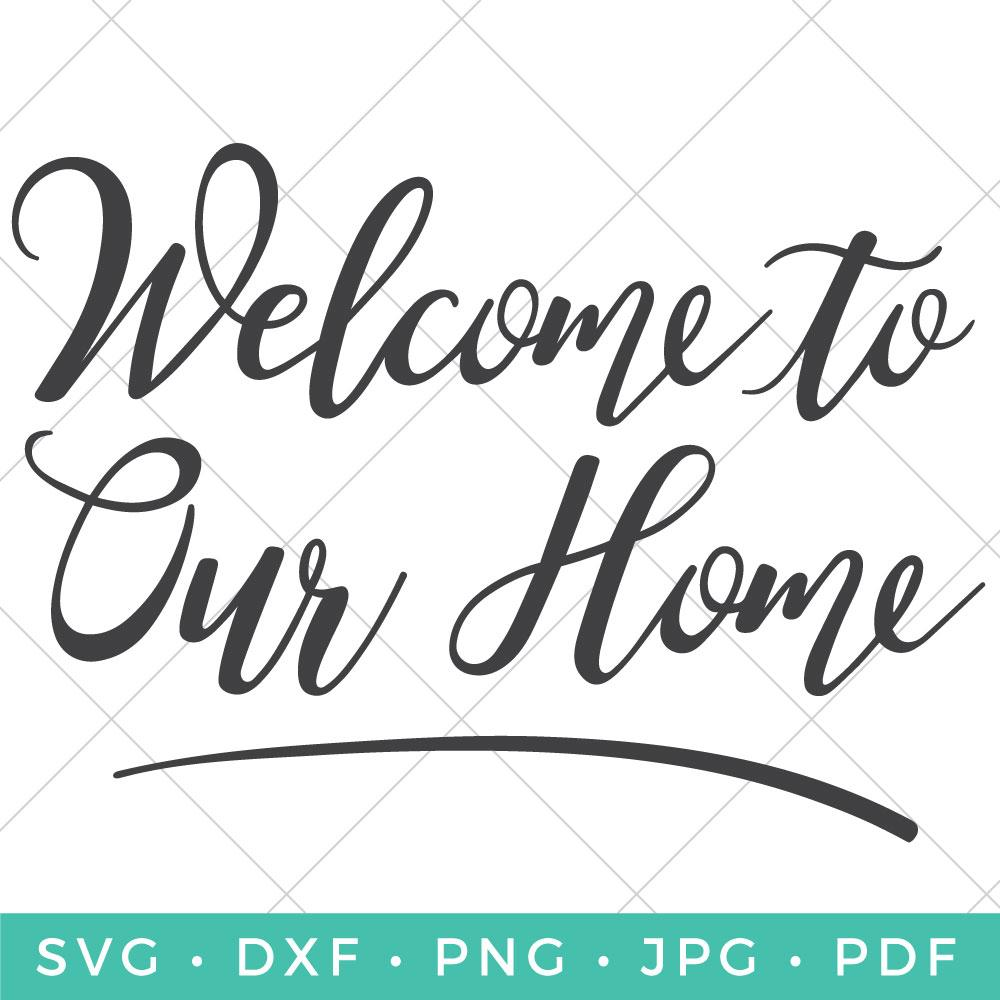 Welcome to Our Home.