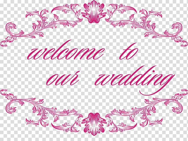 Wedding, Welcome to our wedding transparent background PNG.