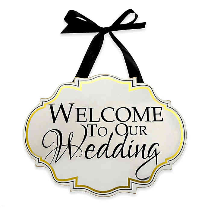 Welcome To Our Wedding\