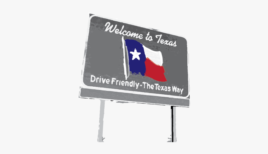 Welcome To Texas Png , Free Transparent Clipart.